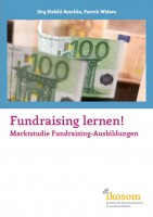 Titelbild der Marktstudie Fundraising-Ausbildungen &quot;Fundraising lernen!&quot;